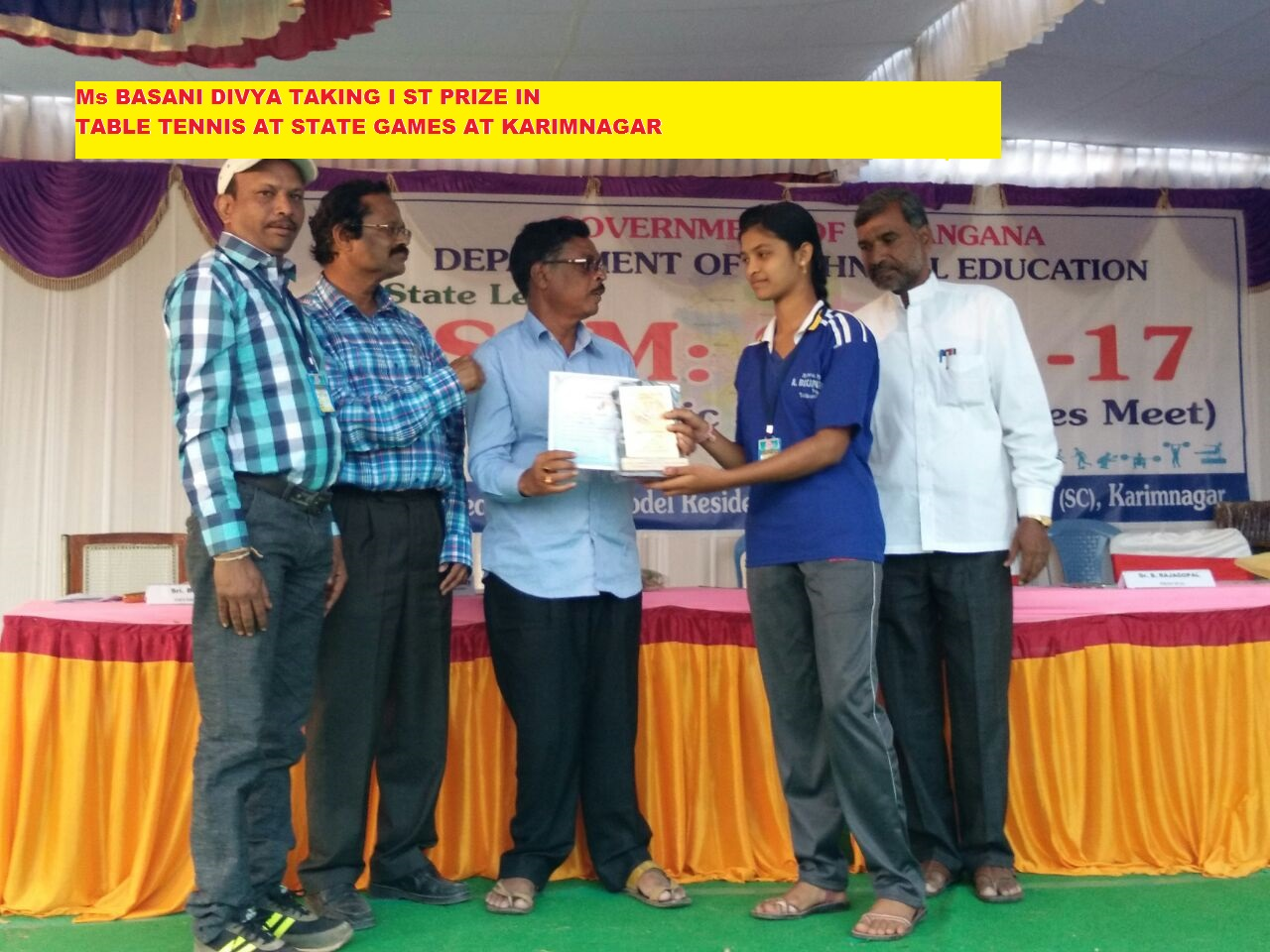 TABLE TENNIS I ST PRIZE AT STATE LEVEL